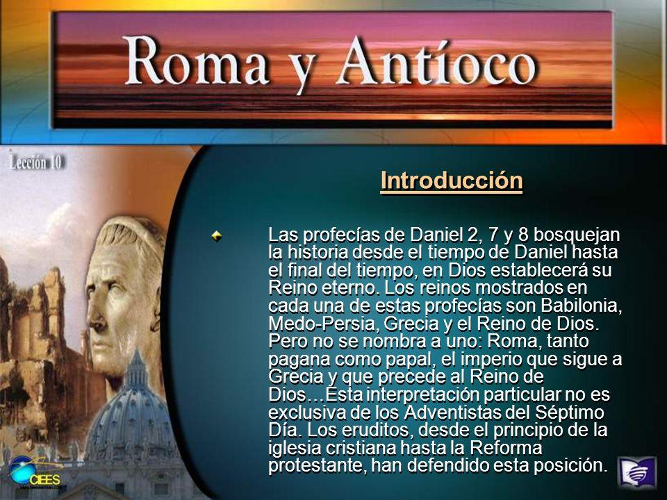 Introducción Las profecías de Daniel 2, 7 y 8 bosquejan la historia desde el tiempo de Daniel hasta el final del tiempo, en Dios establecerá su Reino