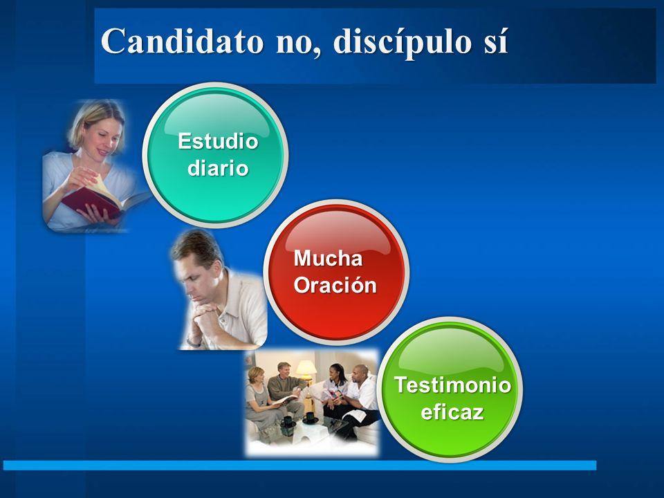 Candidato no, discípulo sí MuchaOración Estudiodiario Testimonioeficaz