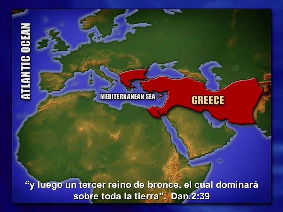 y luego un tercer reino de bronce, el cual dominará sobre toda la tierra. Dan.2:39