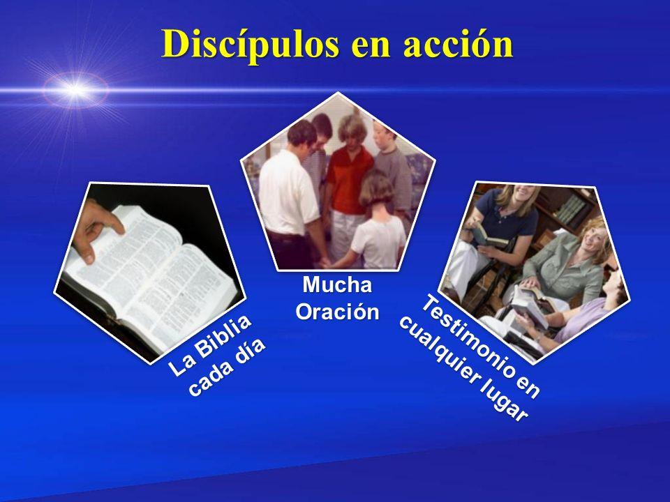 Discípulos en acción MuchaOración La Biblia cada día Testimonio en cualquier lugar