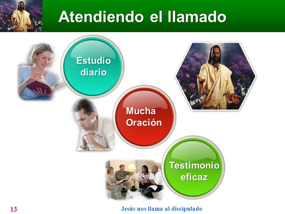 Atendiendo el llamado Jesús nos llama al discipulado 13 MuchaOración Estudiodiario Testimonioeficaz