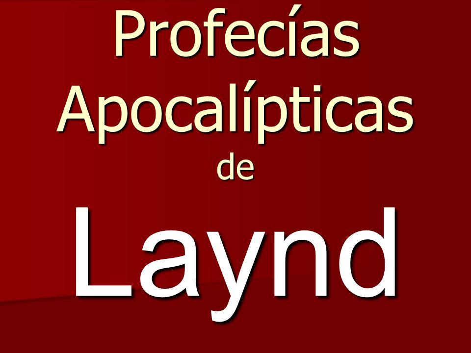 Profecías Apocalípticas de Laynd