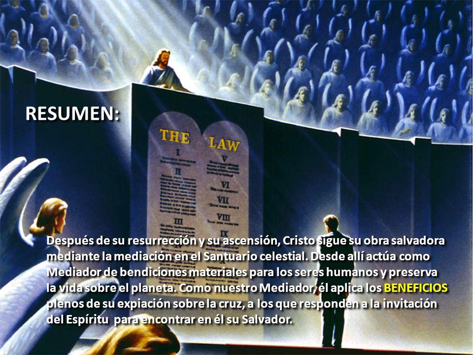 RESUMEN:RESUMEN: Después de su resurrección y su ascensión, Cristo sigue su obra salvadora mediante la mediación en el Santuario celestial. Desde allí