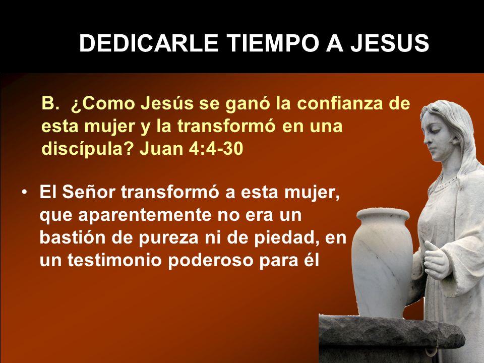 DEDICARLE TIEMPO A JESUS B.