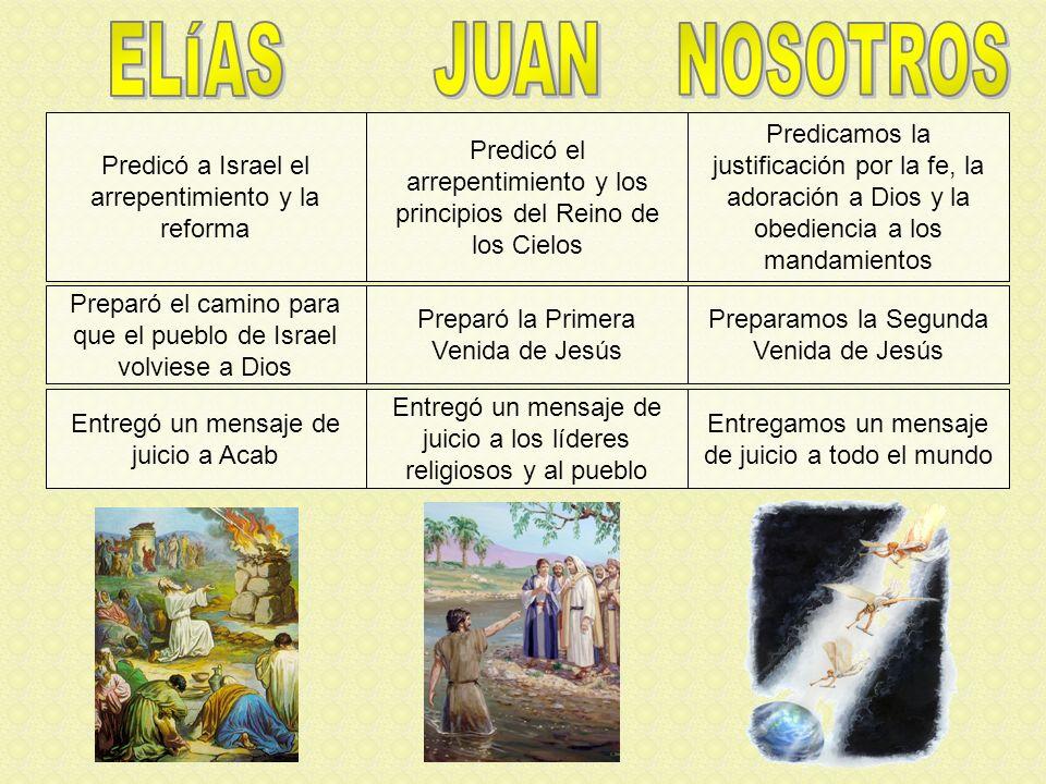 En este tiempo, justamente antes de la segunda venida de Cristo en las nubes de los cielos, se ha de hacer una obra como la de Juan el Bautista.