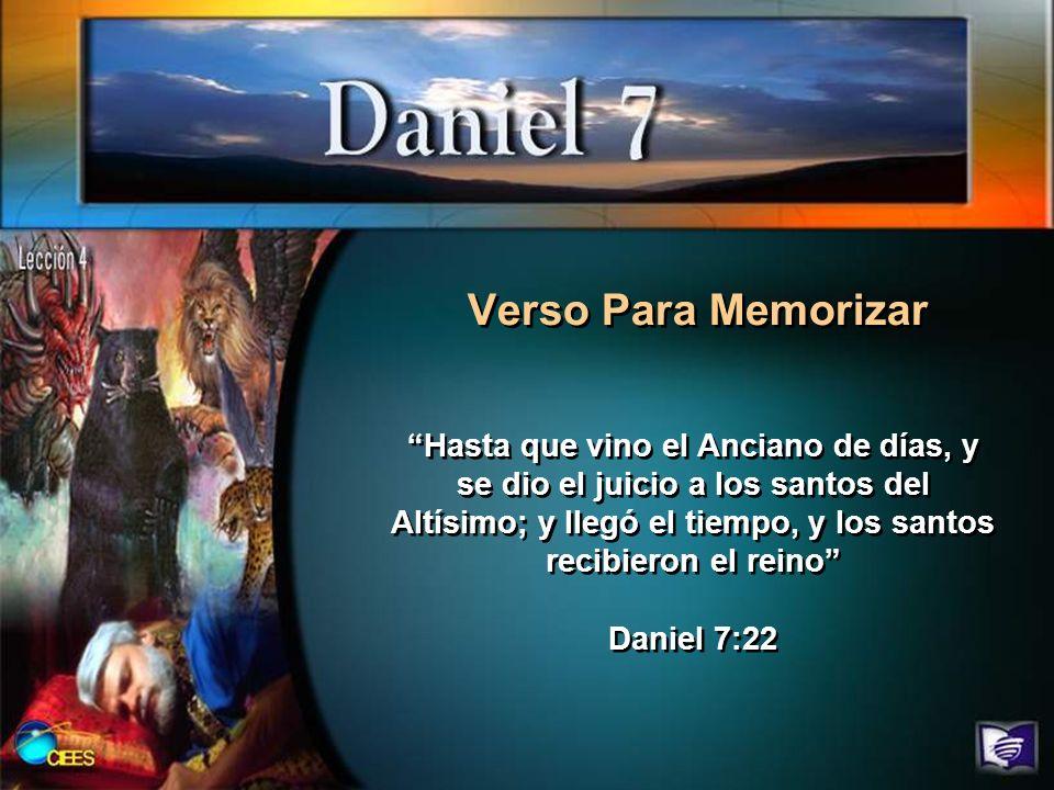 Verso Para Memorizar Hasta que vino el Anciano de días, y se dio el juicio a los santos del Altísimo; y llegó el tiempo, y los santos recibieron el re