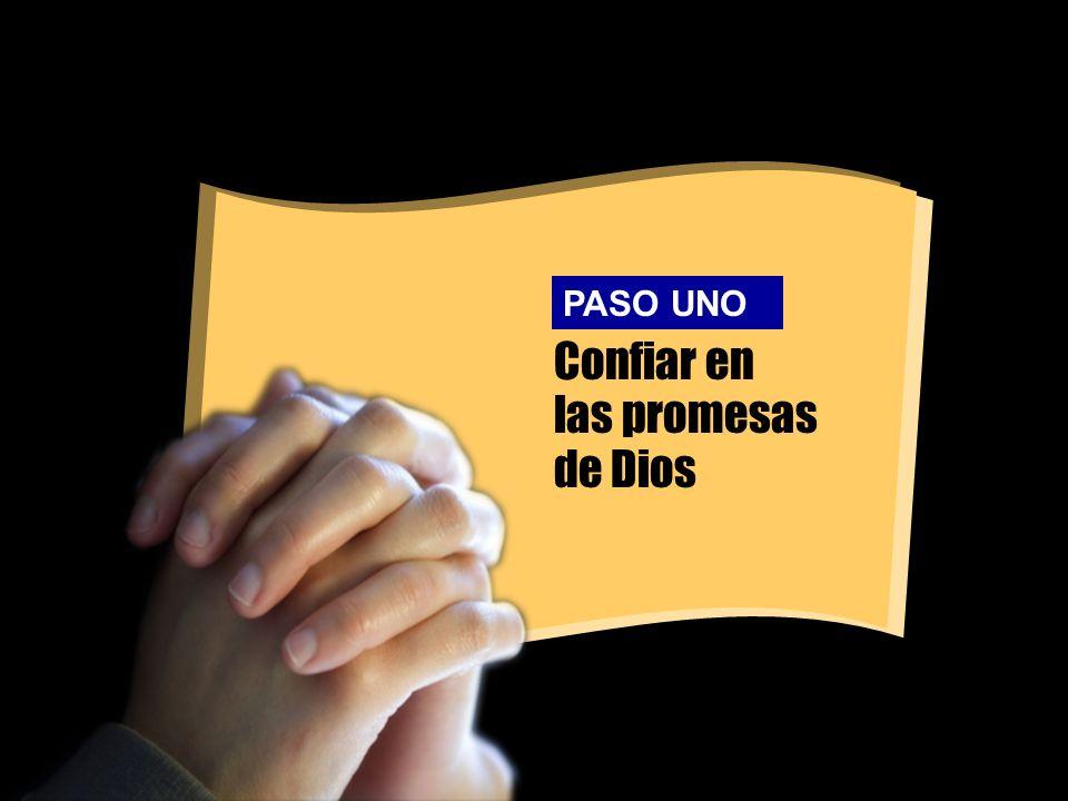 Confiar en las promesas de Dios PASO UNO