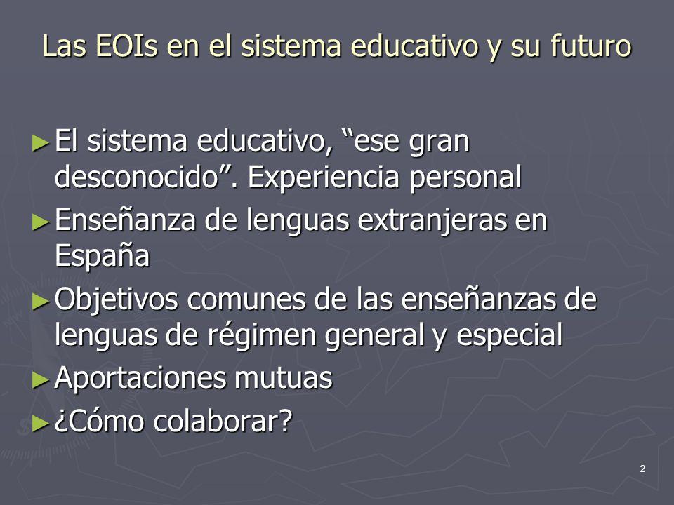 3 El sistema educativo: ese gran desconocido.
