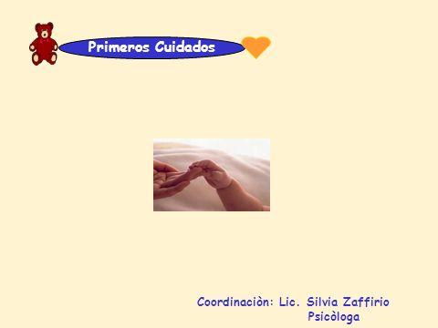 Coordinaciòn: Lic. Silvia Zaffirio Psicòloga