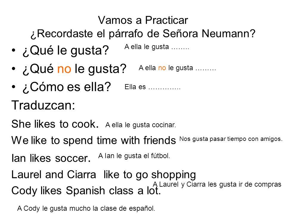 Vamos a Practicar ¿Recordaste el párrafo de Señora Neumann.