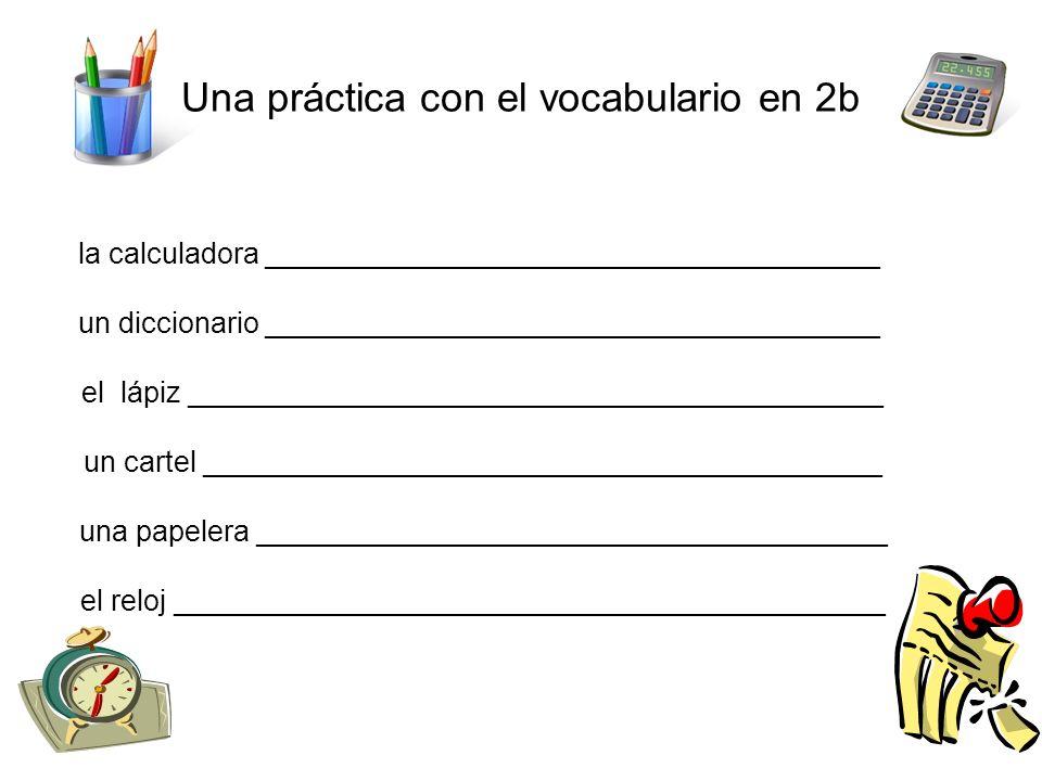 El Examen 1a,1b,2a,2b Los temas son: 1.Gustar – using correct pronoun and form 2.
