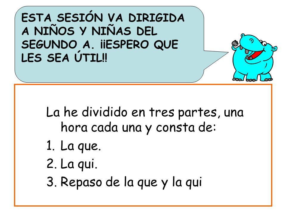 OBJETIVOS 1.Distinguir el uso de la q 2.Utilizar y escribir correctamente las sílabas que qui 3.