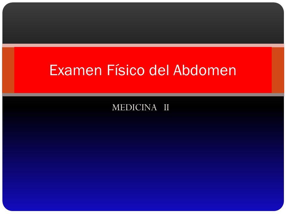 Percusión La percusión del abdomen, en general, tiene mucho menos importancia que la palpación.