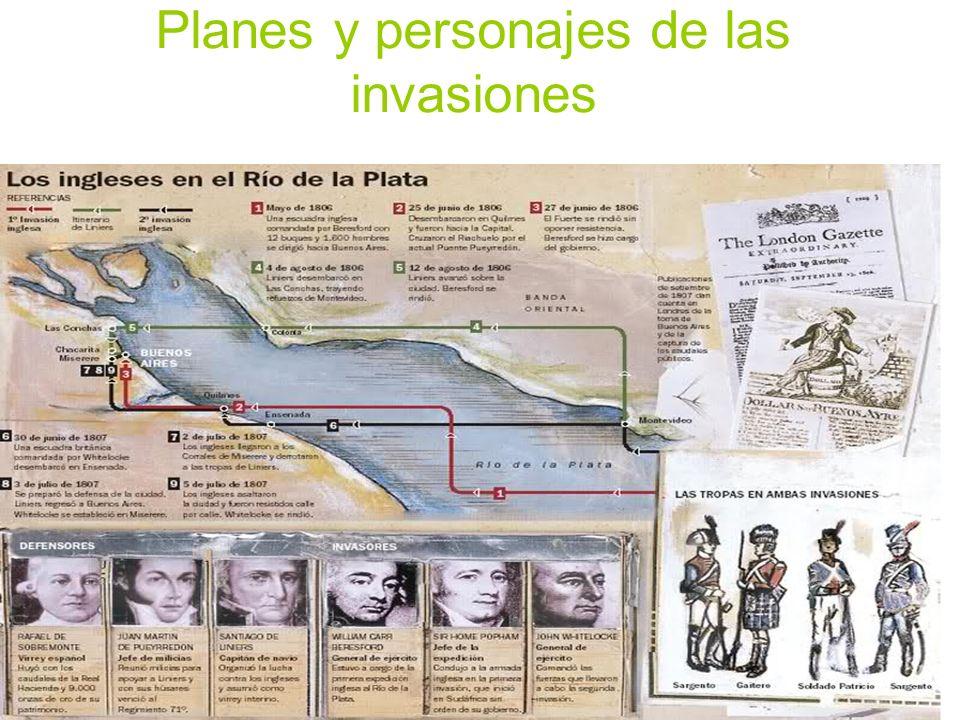 1806: Primera invasión inglesa Fue organizada por el Almirante Home Popham.