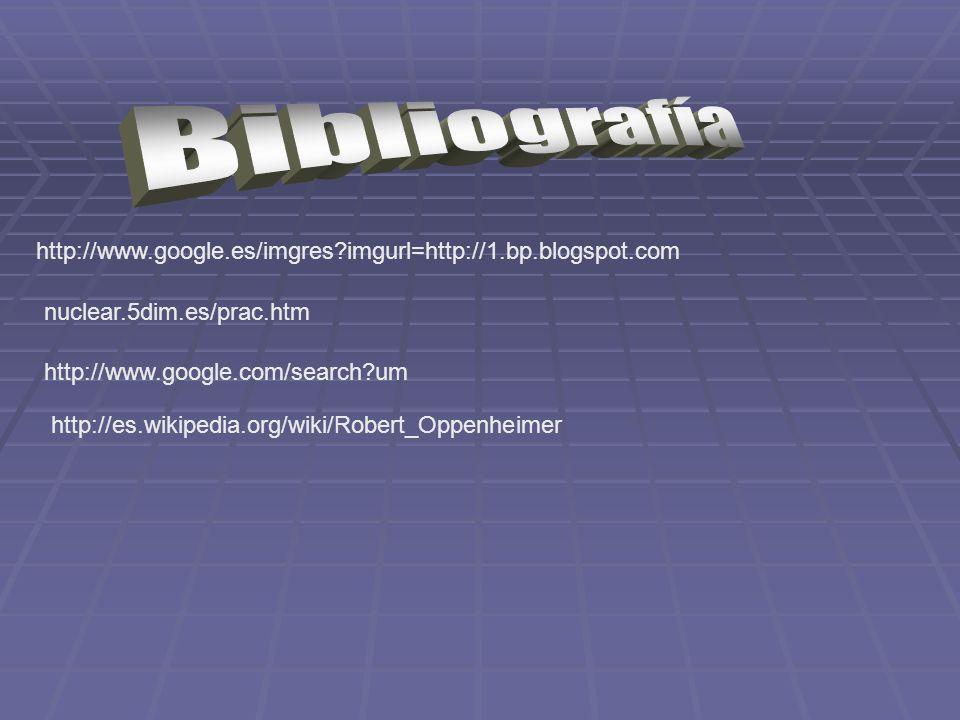 http://www.google.es/imgres?imgurl=http://1.bp.blogspot.com nuclear.5dim.es/prac.htm http://www.google.com/search?um http://es.wikipedia.org/wiki/Robe