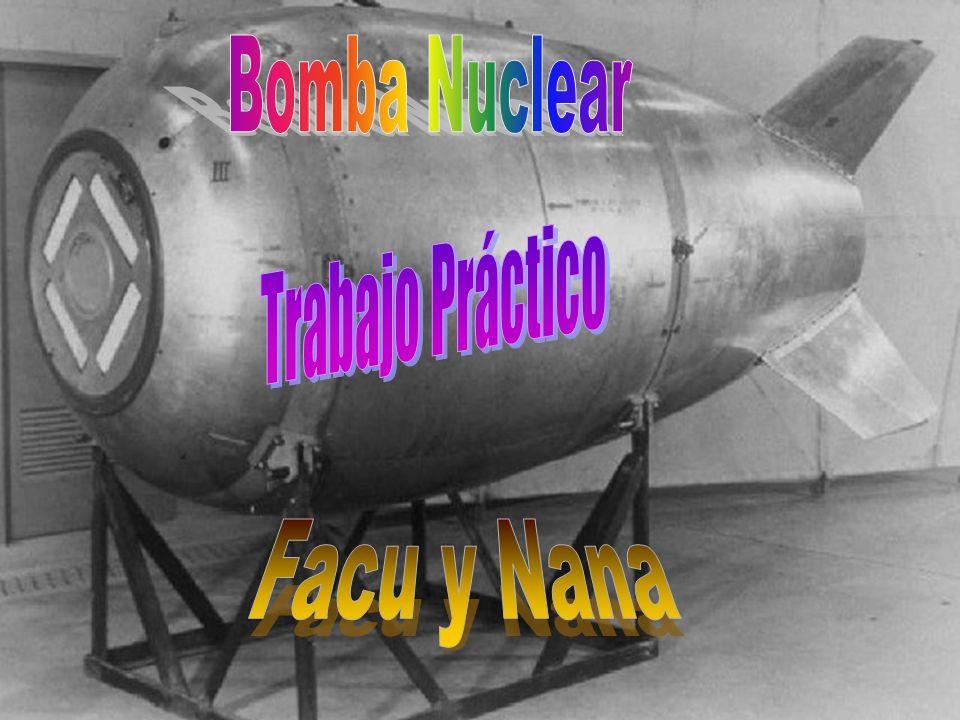 Una bomba atómica es un dispositivo que obtiene una gran cantidad de energía de reacciones nucleares.