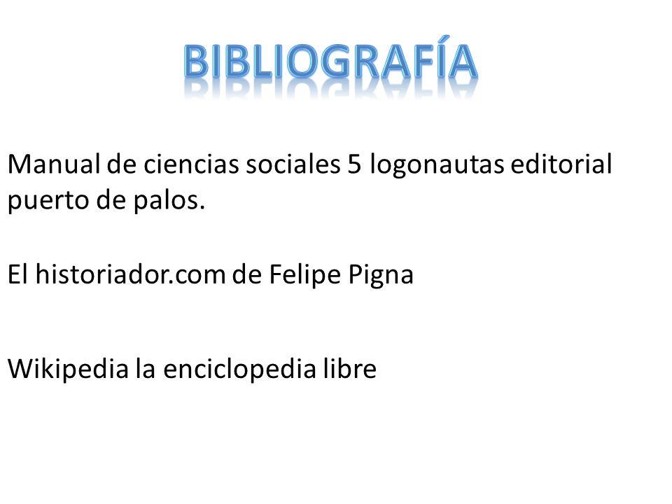Manual de ciencias sociales 5 logonautas editorial puerto de palos. El historiador.com de Felipe Pigna Wikipedia la enciclopedia libre