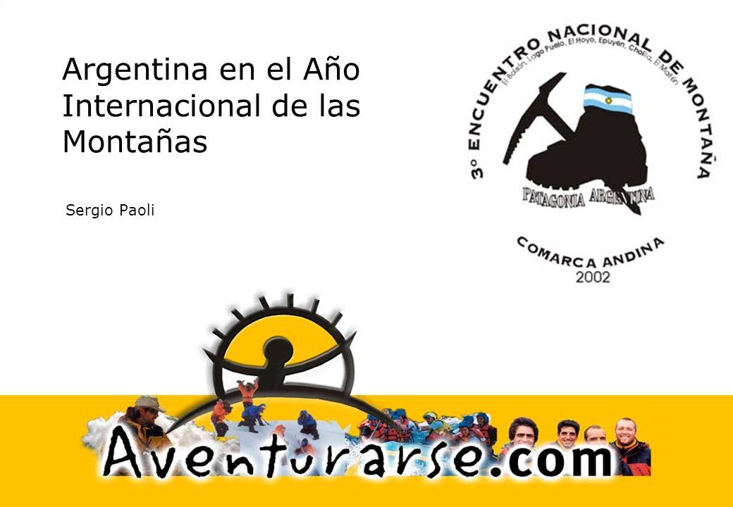 Argentina en el Año Internacional de las Montañas Sergio Paoli