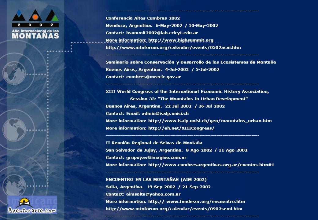-------------------------------------------------------------------------------- Conferencia Altas Cumbres 2002 Mendoza, Argentina. 6-May-2002 / 10-Ma