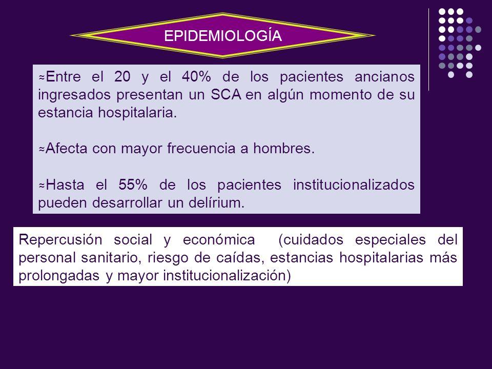 Entre el 20 y el 40% de los pacientes ancianos ingresados presentan un SCA en algún momento de su estancia hospitalaria. Afecta con mayor frecuencia a