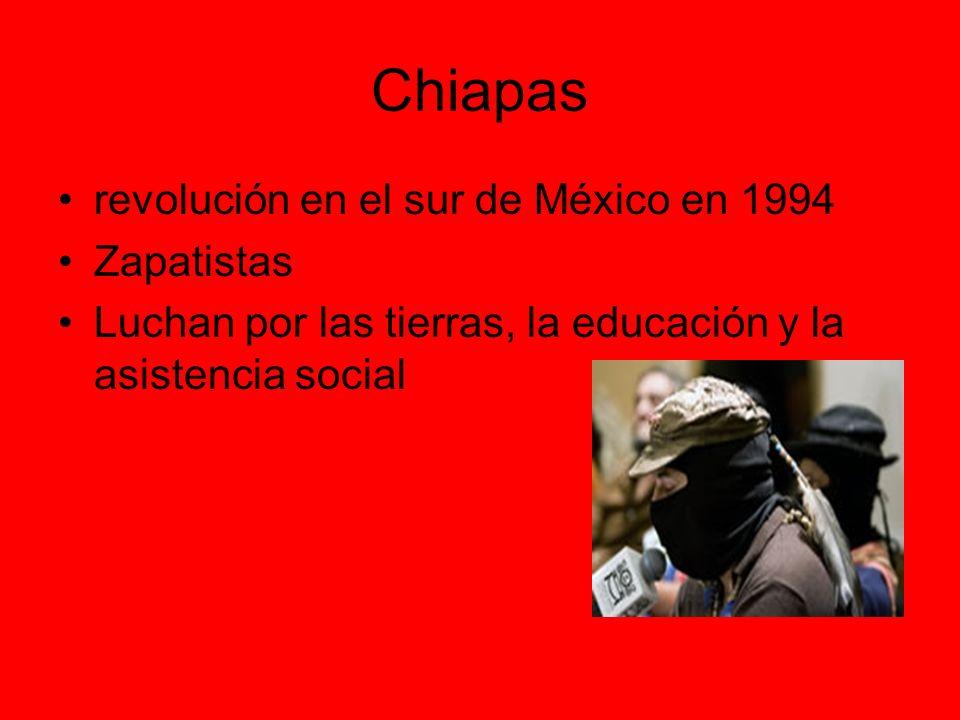 Chiapas revolución en el sur de México en 1994 Zapatistas Luchan por las tierras, la educación y la asistencia social
