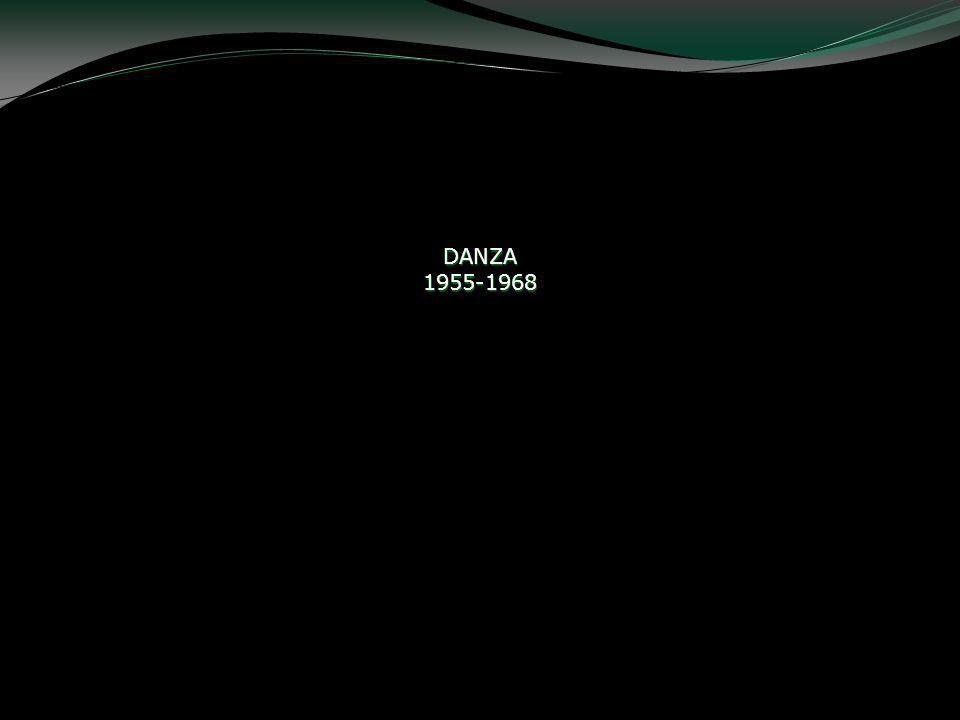 DANZA 1955-1968