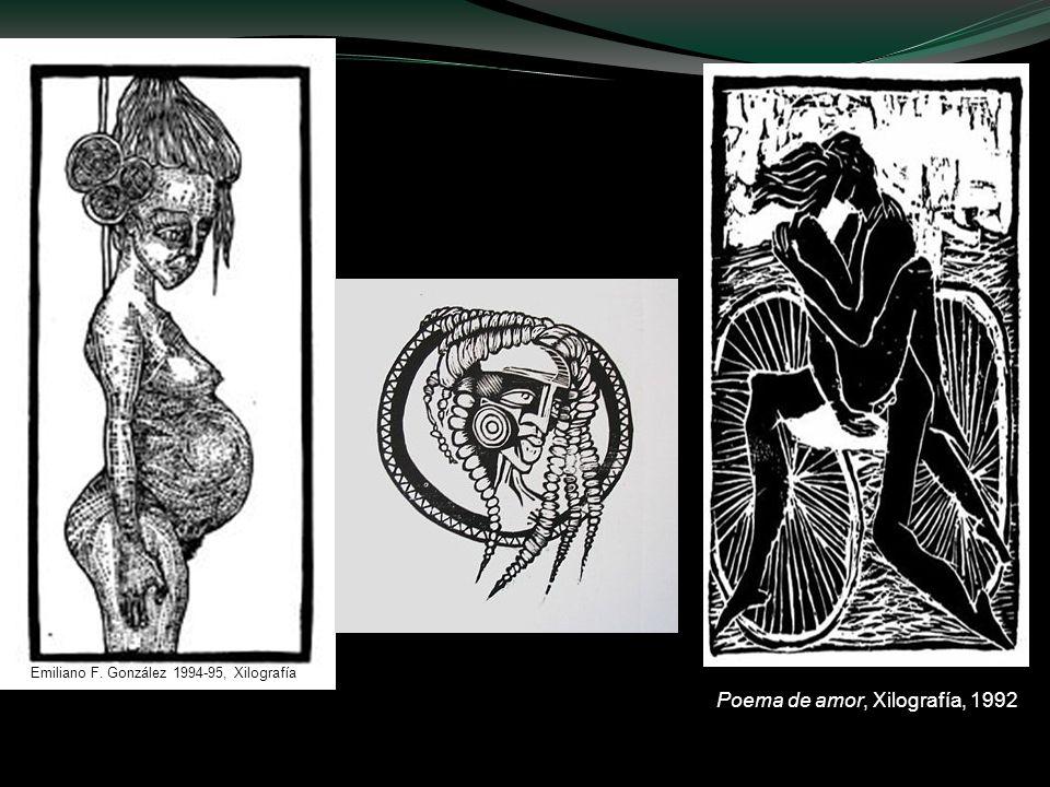 Poema de amor, Xilografía, 1992 Emiliano F. González 1994-95, Xilografía Emiliano F. González, 1994-95, Xilografía