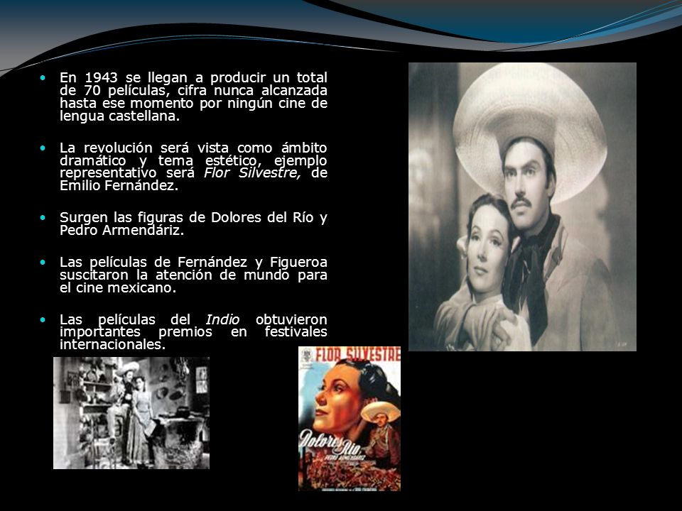 En 1943 se llegan a producir un total de 70 películas, cifra nunca alcanzada hasta ese momento por ningún cine de lengua castellana. La revolución ser