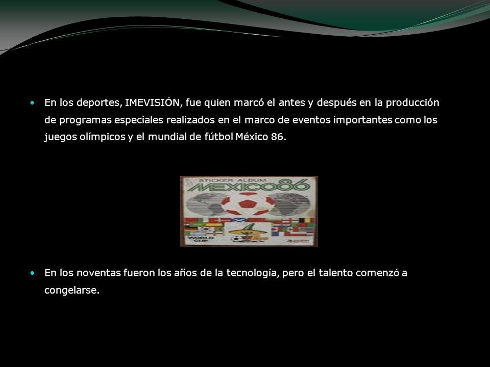 En los deportes, IMEVISIÓN, fue quien marcó el antes y después en la producción de programas especiales realizados en el marco de eventos importantes