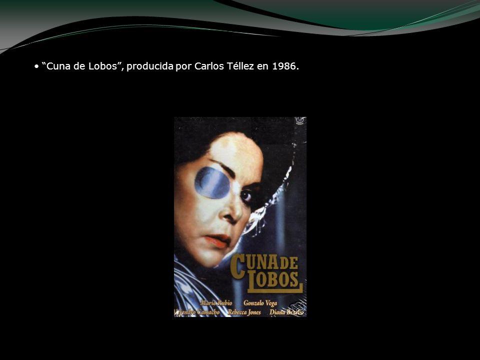 Cuna de Lobos, producida por Carlos Téllez en 1986.