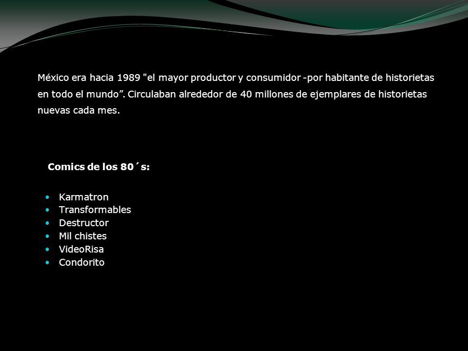 Comics de los 80´s: Karmatron Transformables Destructor Mil chistes VideoRisa Condorito México era hacia 1989