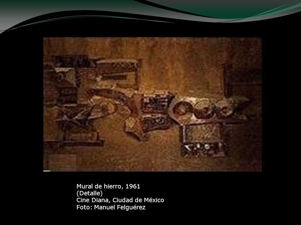 Mural de hierro, 1961 (Detalle) Cine Diana, Ciudad de México Foto: Manuel Felguérez