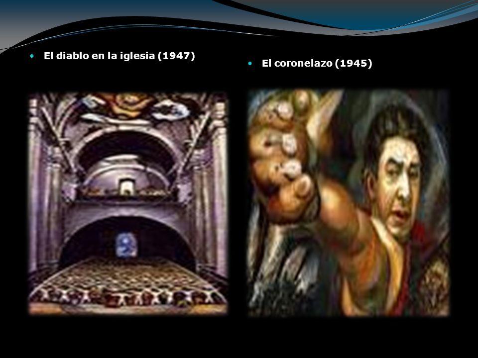 El diablo en la iglesia (1947) El coronelazo (1945)