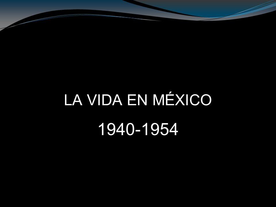 SISTEMA POLÍTICO, ECONÓMICO Y SOCIAL 1940-1954