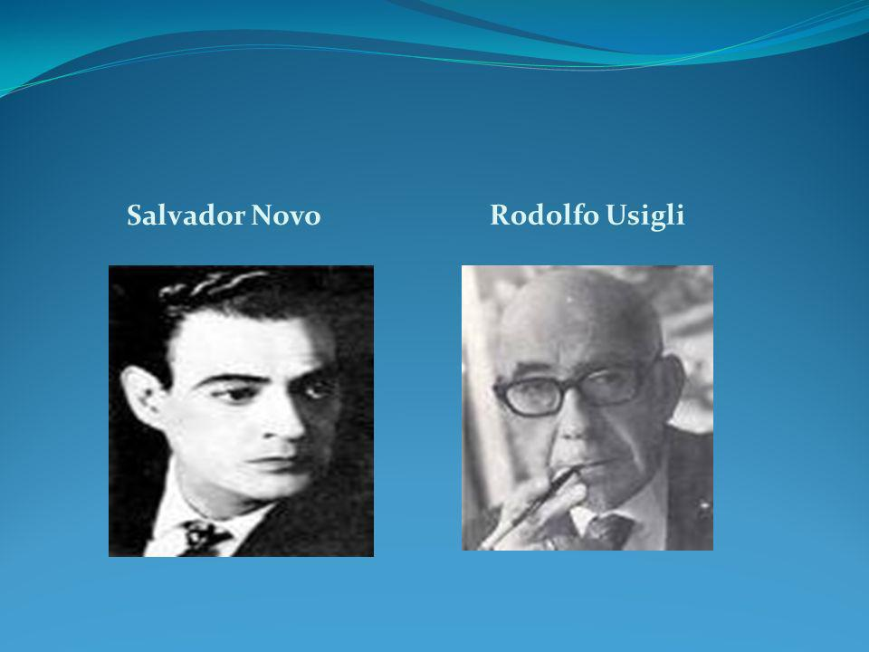 Salvador Novo Rodolfo Usigli