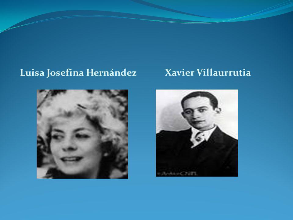 Luisa Josefina Hernández Xavier Villaurrutia