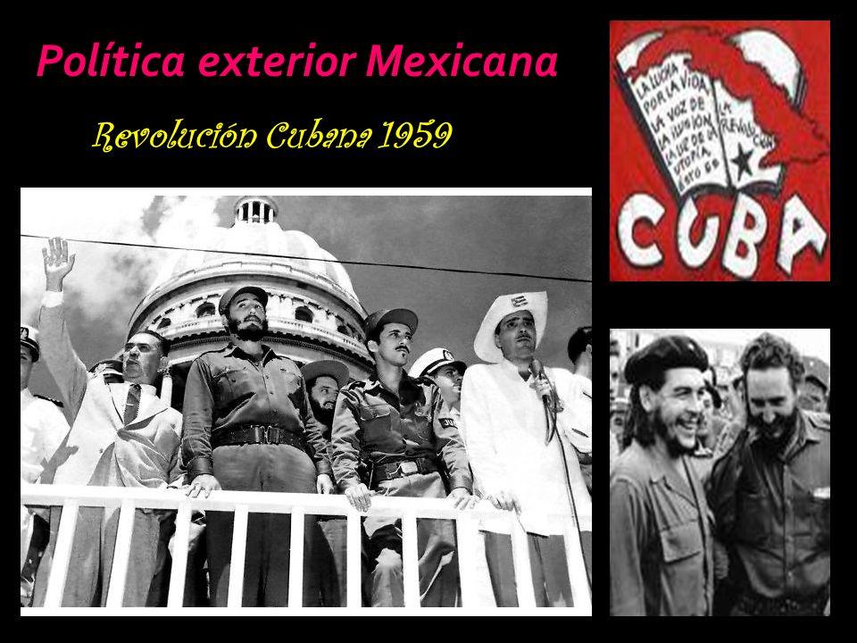 Política exterior Mexicana Revolución Cubana 1959