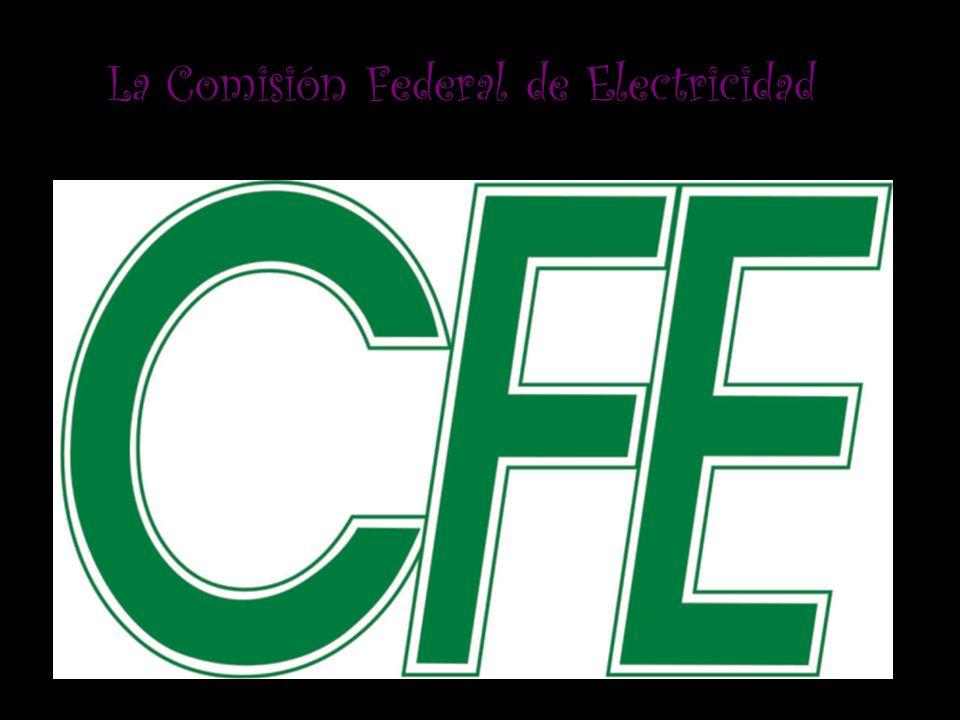 La Comisión Federal de Electricidad