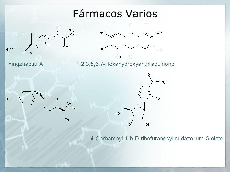 Yingzhaosu A 1,2,3,5,6,7-Hexahydroxyanthraquinone 4-Carbamoyl-1-b-D-ribofuranosylimidazolium-5-olate Fármacos Varios