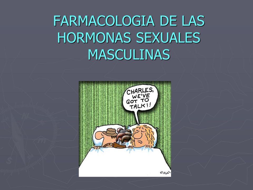 FARMACOLOGIA DE LAS HORMONAS SEXUALES MASCULINAS