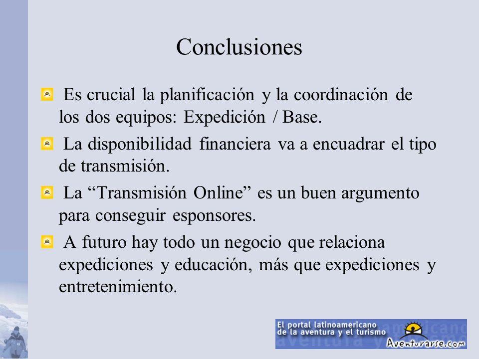 Es crucial la planificación y la coordinación de los dos equipos: Expedición / Base.