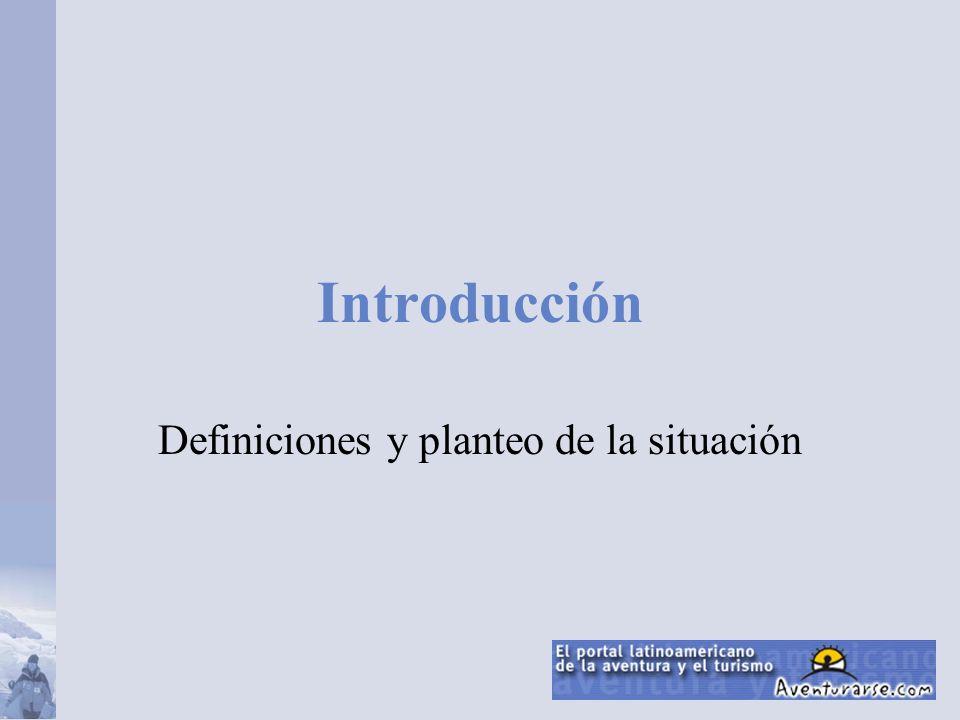Introducción Definiciones y planteo de la situación