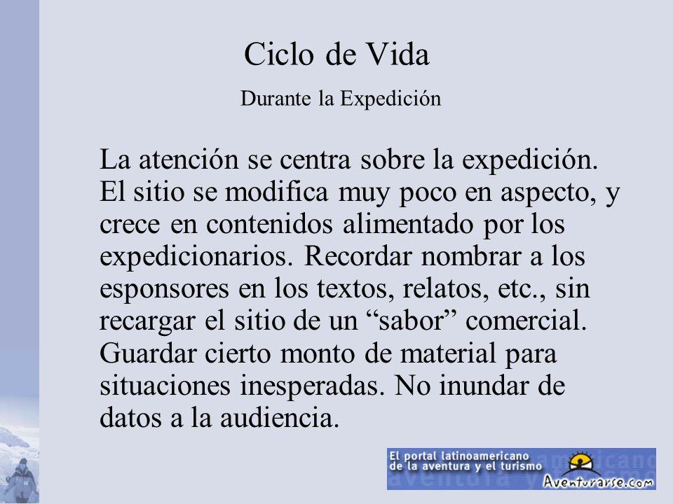 Ciclo de Vida Durante la Expedición La atención se centra sobre la expedición.