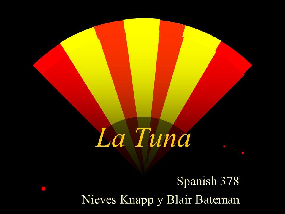 La Tuna Spanish 378 Nieves Knapp y Blair Bateman