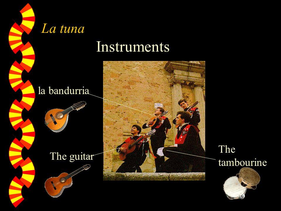 La tuna Instruments The guitar la bandurria The tambourine