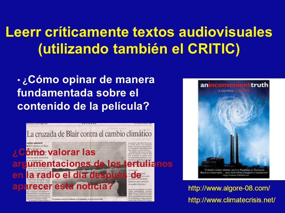 Leerr críticamente textos audiovisuales (utilizando también el CRITIC) ¿ Cómo opinar de manera fundamentada sobre el contenido de la película? http://