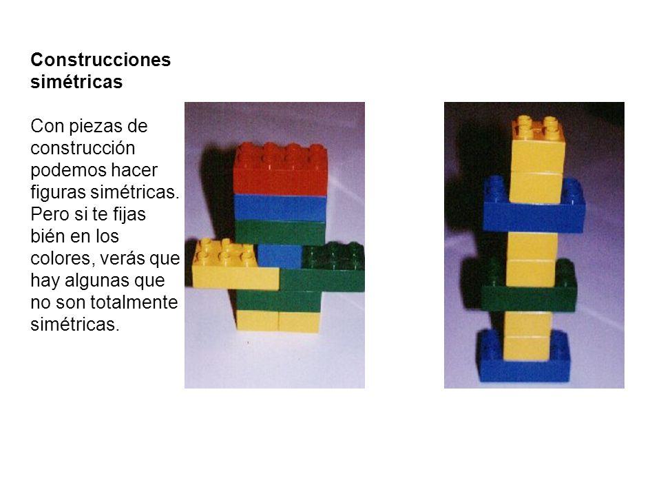 Construcciones simétricas Con piezas de construcción podemos hacer figuras simétricas. Pero si te fijas bién en los colores, verás que hay algunas que