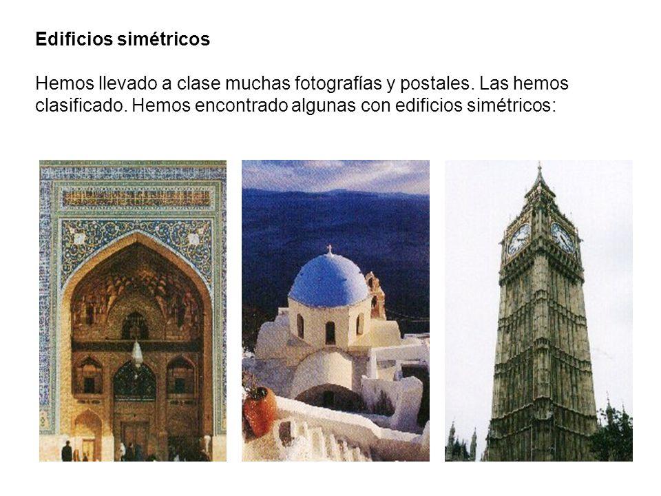 Edificios simétricos Hemos llevado a clase muchas fotografías y postales. Las hemos clasificado. Hemos encontrado algunas con edificios simétricos: