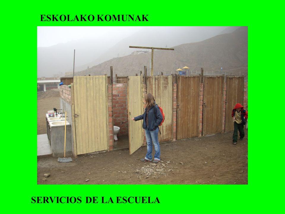 ESKOLAKO KOMUNAK SERVICIOS DE LA ESCUELA
