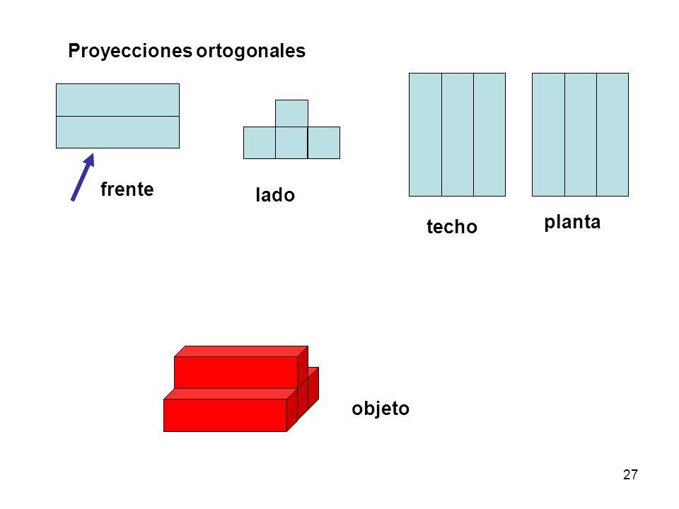 27 techo planta lado frente objeto Proyecciones ortogonales
